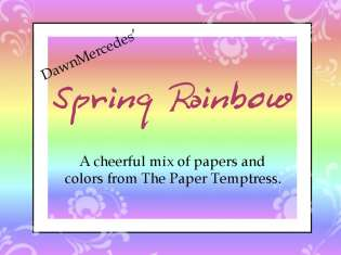 Dawn's Spring Rainbow Designer Pkg: click to enlarge